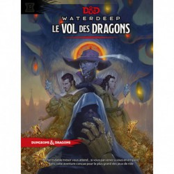 Dungeons & Dragons 5 : Waterdeep - Le vol des dragons