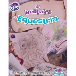 My little poney : bestiaire tails of equestria