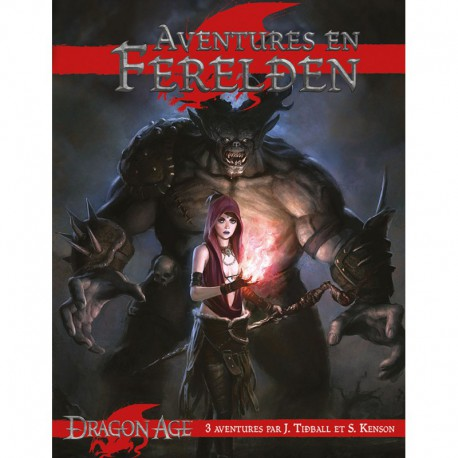 Dragon age : Aventures en Ferelden
