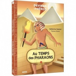 AUZOU - Deviens le héros - Au temps des pharaons