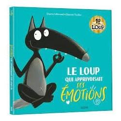 AUZOU - Le Loup Qui Apprivoisait Ses Emotions